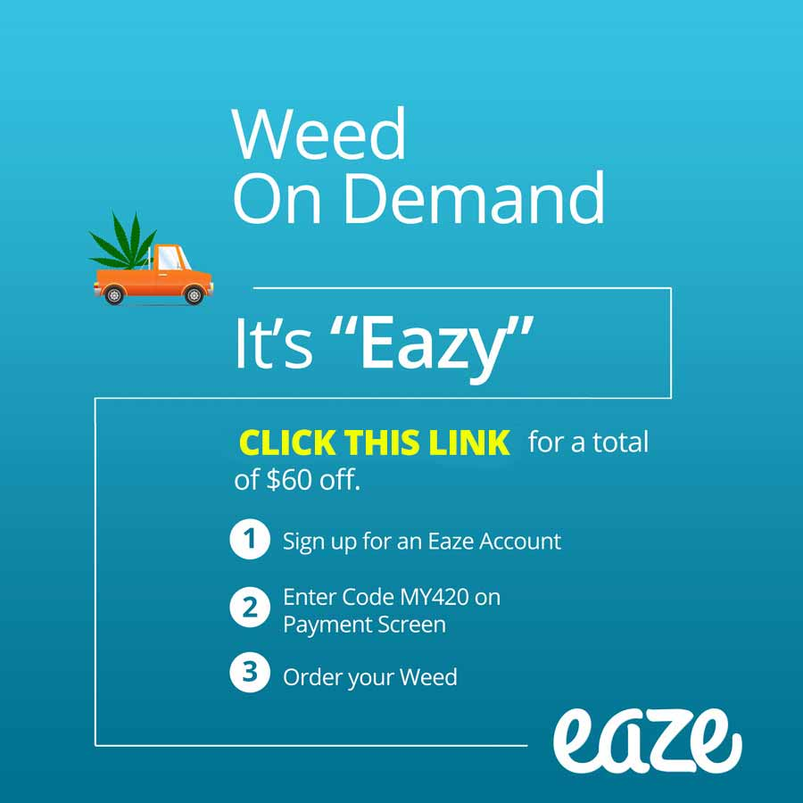 Get an Eaze Promo Code worth $60 off!