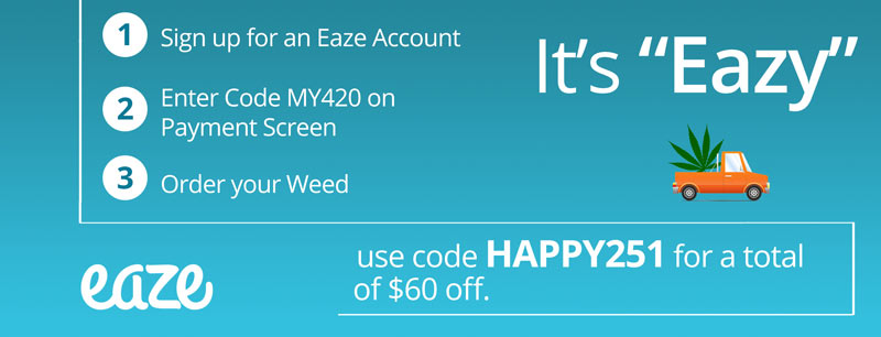 Eaze Coupons: Guide to using Eaze Code HAPPY251