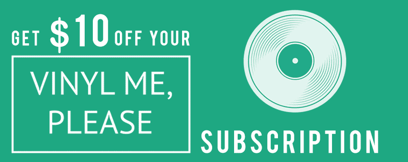 Get $10 off with your Vinyl me please promo code