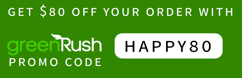 GreenRush marijuana delivery: Get $80 off you online weed purchase