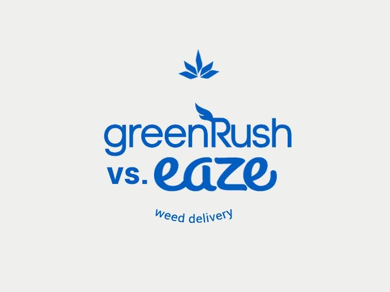 We compare Eaze Vs GreenRush
