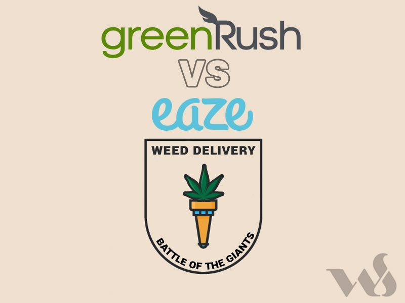 Read our Eaze Vs GreenRush review and promo codes