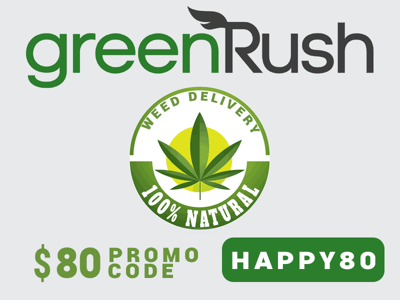 Find out about GreenRush Promo Codes in our Ultimate guide to Weed Delivery