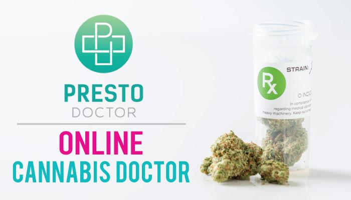 PrestoDoctor Online Cannabis Doctor: Get a Rec for $69