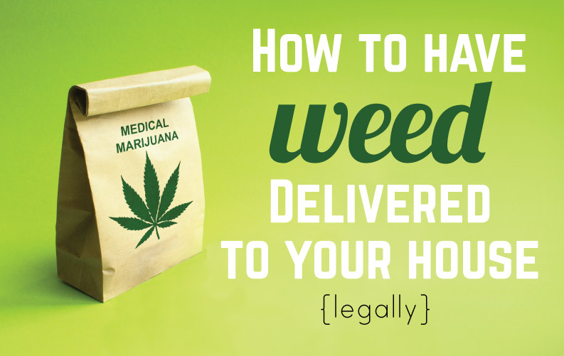 How to have free Weed Delivered to Your House (legally)