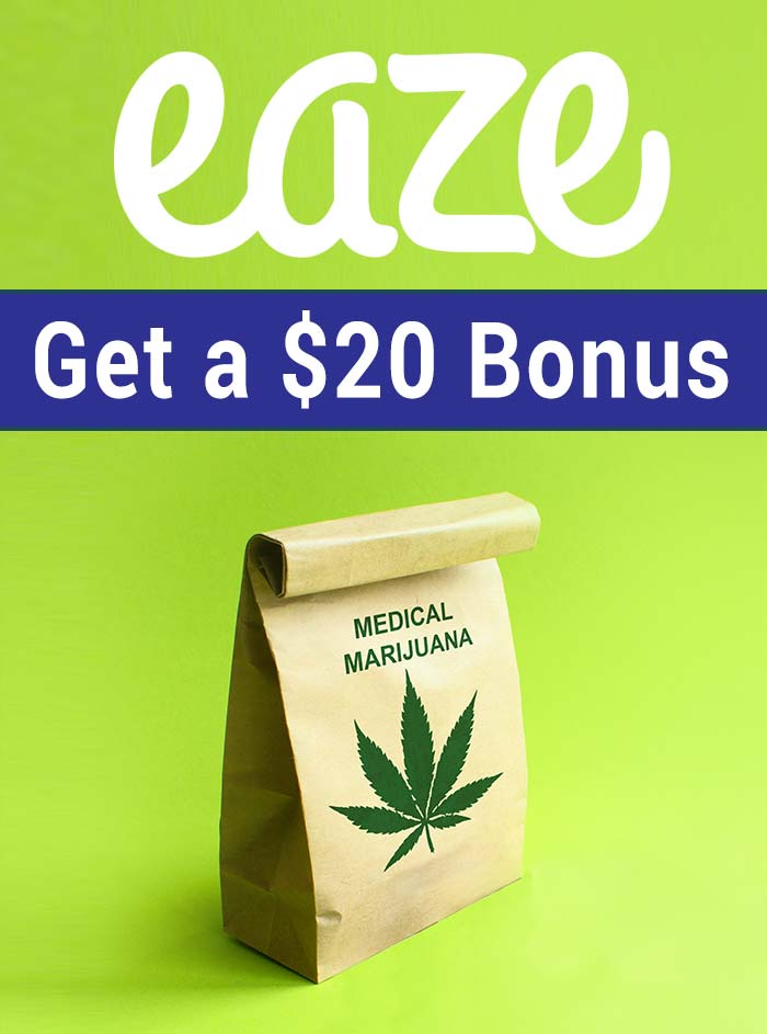 Eaze Up Promo Code 2017: Get $20 bonus for weed delivery