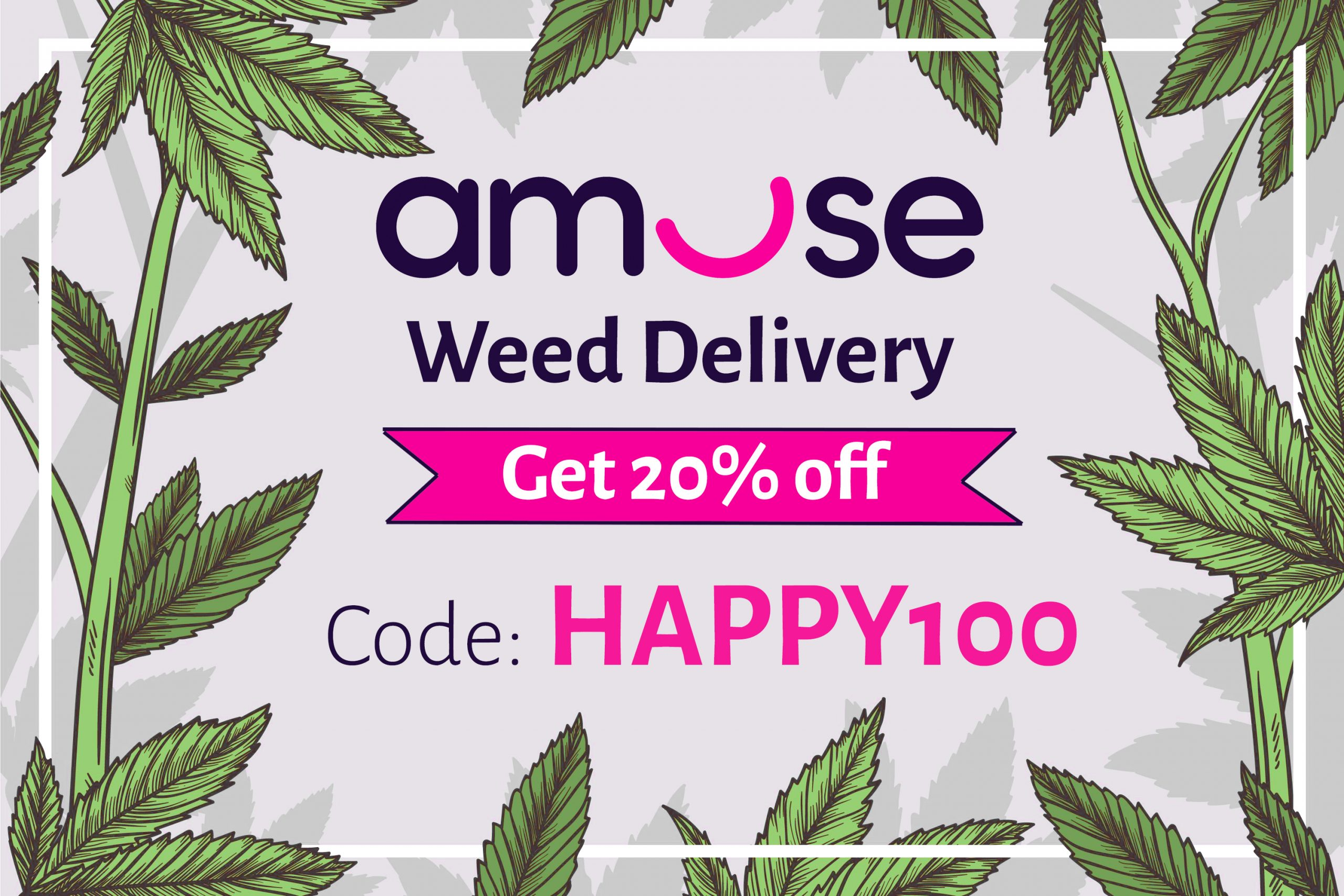 Amuse Weed Promo Code | 20% off code: HAPPY100