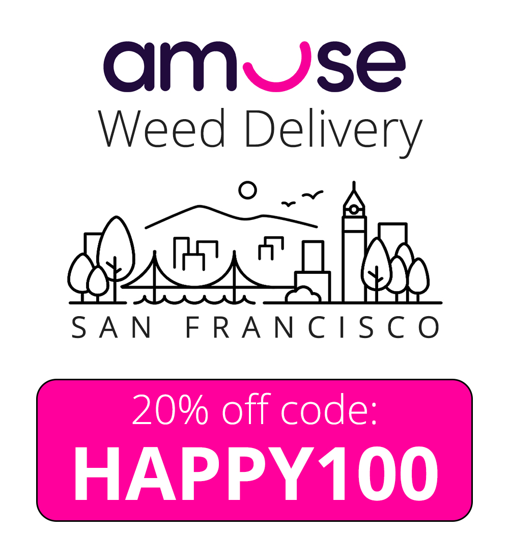 Amuse Weed Delivery Promo Code for San Francisco: HAPPY100